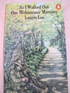 as I walked out one midsummer morning - laurie lee 29-4-13