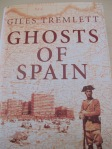 Ghosts of Spain - Giles Tremlett 30-4-13