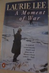 a moment of war by laurie lee 21-8-13