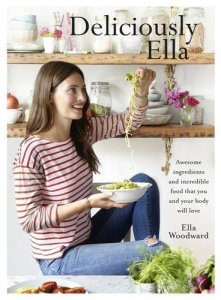 Deliciously Ella by Ella Woodward 1-5-15